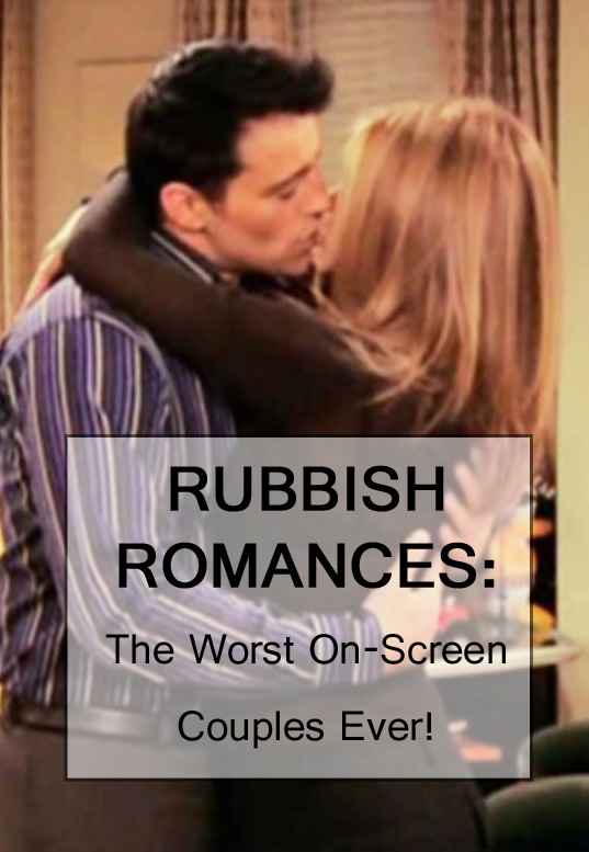 The worst on-screen couples
