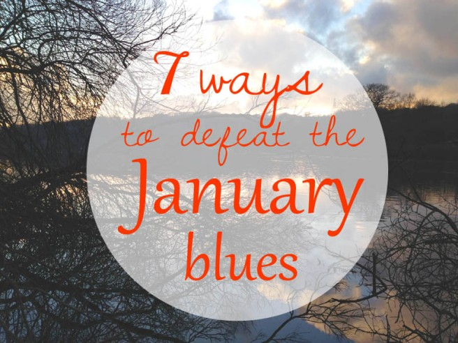 Defeating January blues