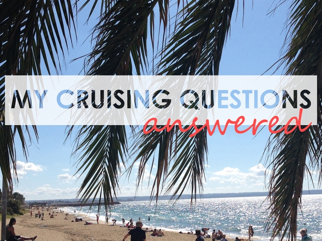 My cruise questions