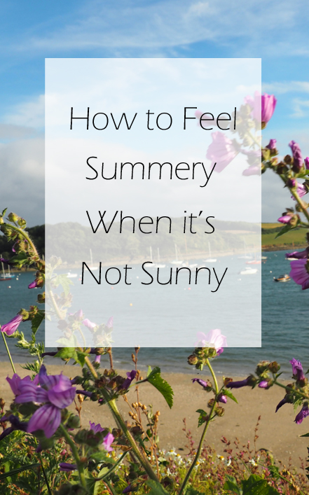 How to feel summery when it's not sunny
