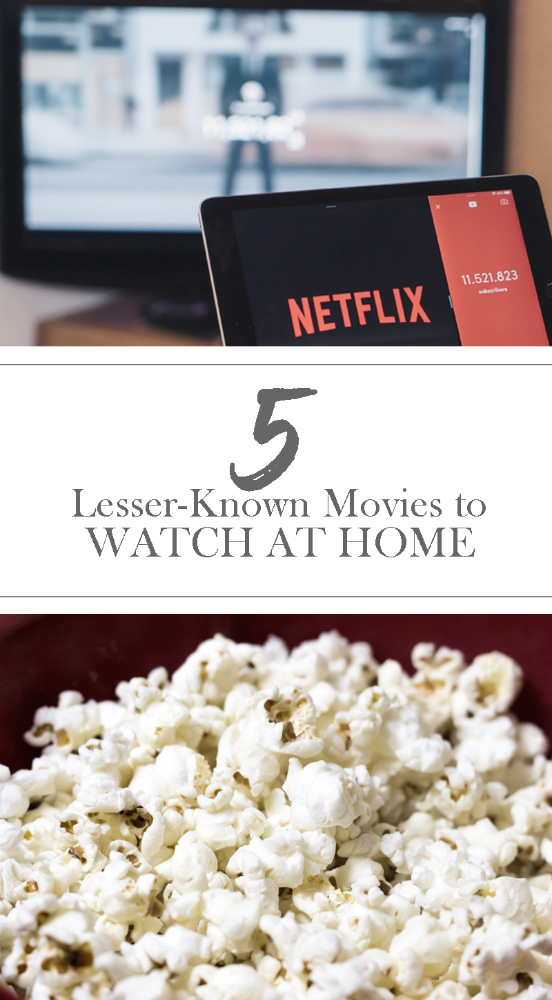 5 lesser-known movies to watch at home
