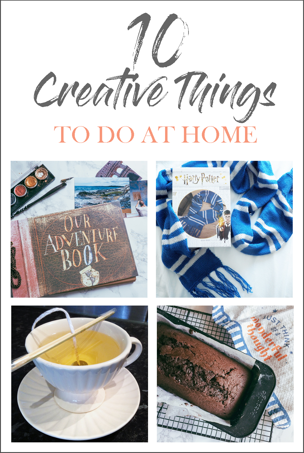 10 creative things to do at home