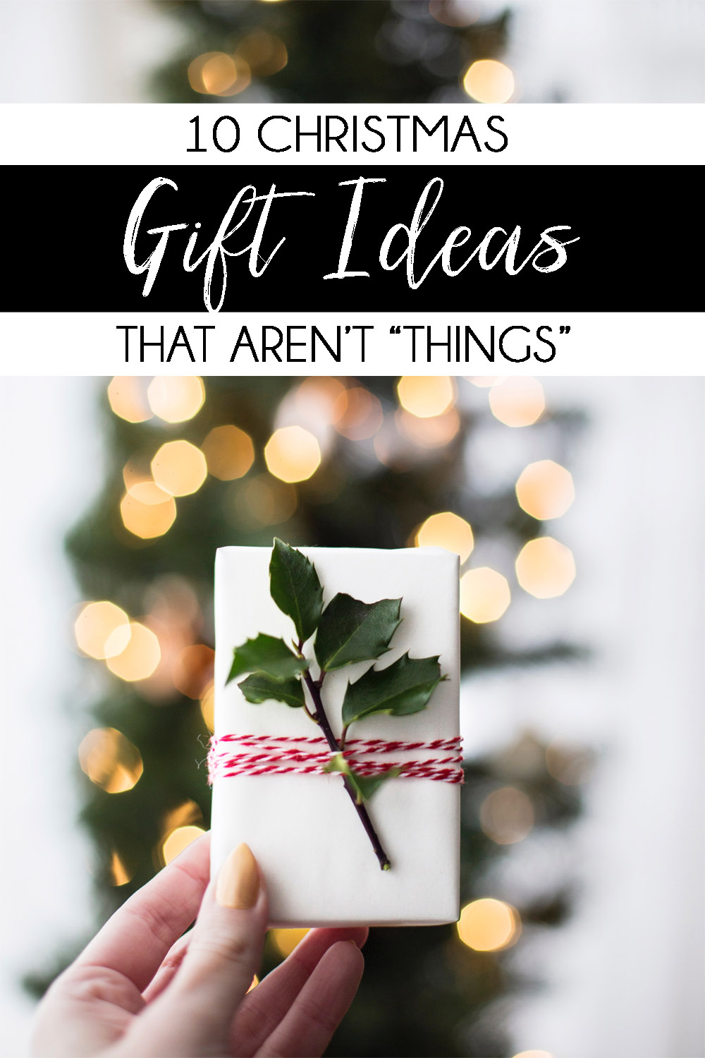 Christmas Gift Ideas that Aren't Things