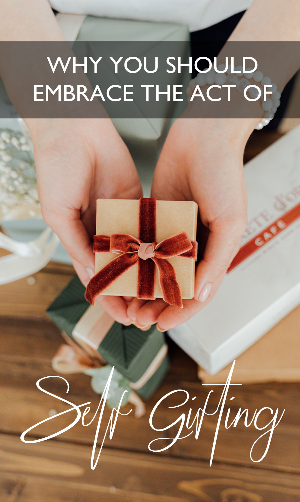 Why you should embrace the act of self gifting.